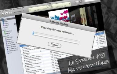 Le Stream 490 – Ma vie c'est iTunes