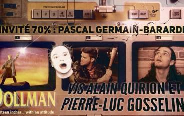 70% – Épisode 86 – Pascal Germain-Berardi