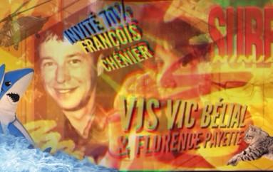 70% – Épisode 91 – François Chénier
