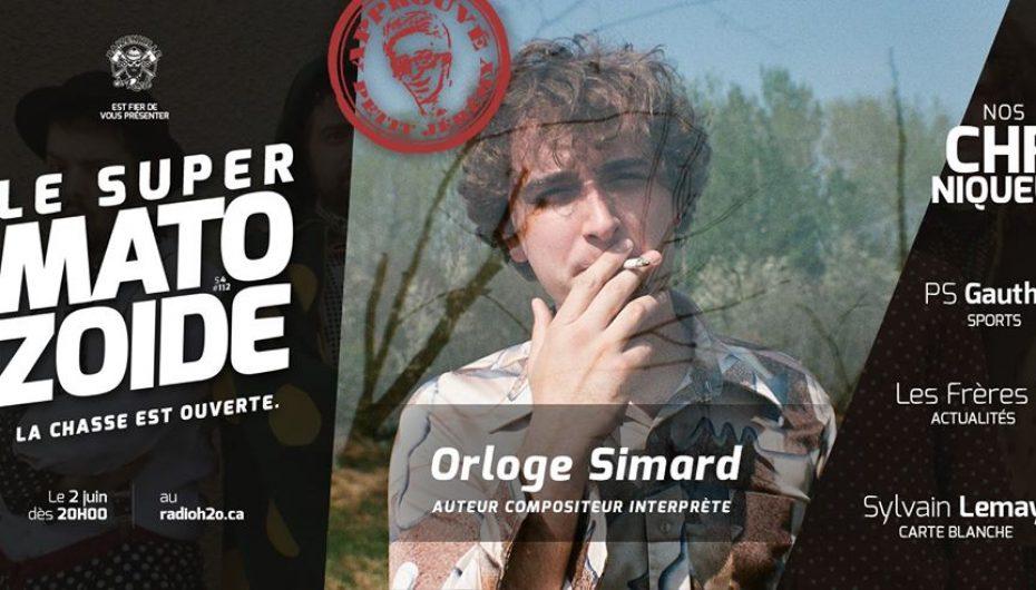 "Le Super Matozoïde – S4#112 – Une ""Orloge"" musicale! – 2 juin 2016"