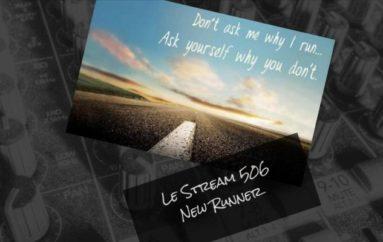 Le Stream 506 – New Runner