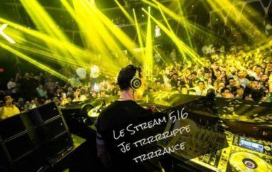 Le Stream 516 – J'trrrrrippe trrrrrance
