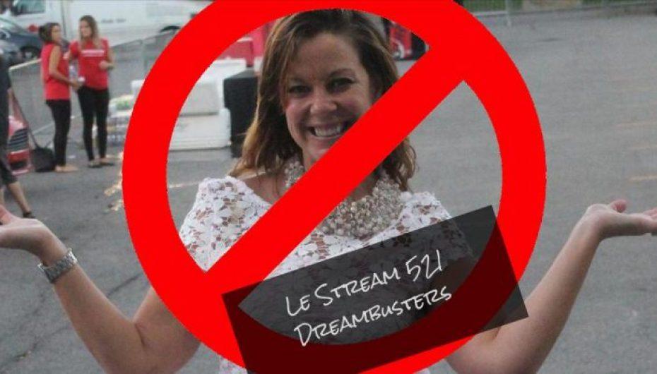 Le Stream 521 – Dreambusters