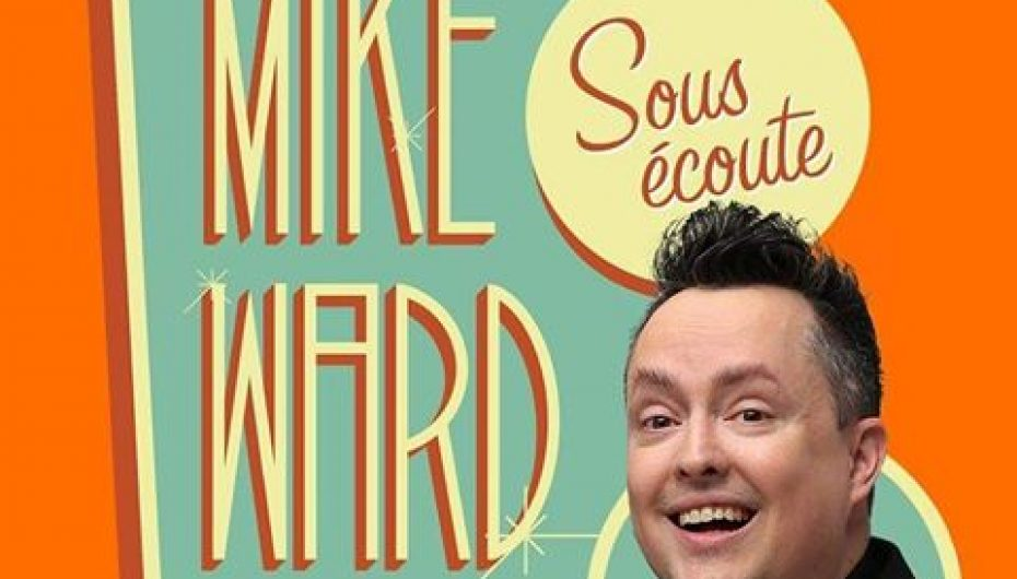 MikeWard.ca Sous Écoute – Episode 94