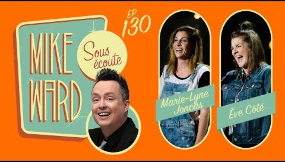 ÉCOUTE #130 – (Marie-Lyne Joncas et Ève Côté)