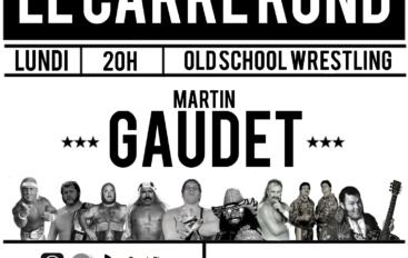Le Carré Rond S01 – EP04: WWE de retour à TVA, Pat Laprade Part 2, lutte féminine et Bastion Booger