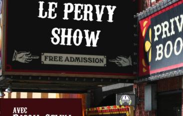 Le Pervy Show – EP60