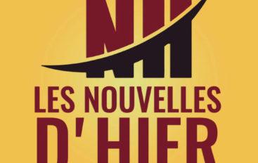 NOUVEAUTÉ: Les Nouvelles d'hier