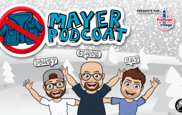 Mayer Podcoat – EP82: Intro de feu, Éditorial, Les irritants du web & Jacques Demers
