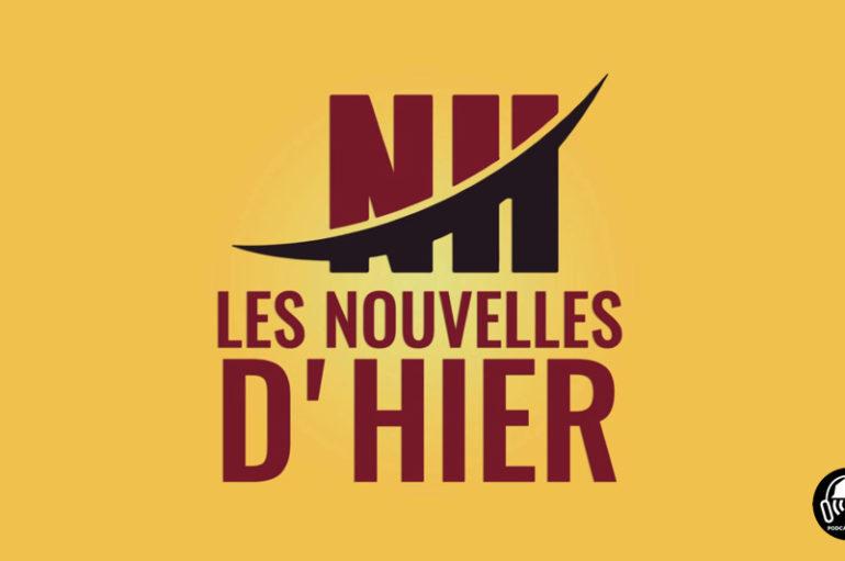 #LNDH – Les Nouvelles d'hier – 15 janvier 2019