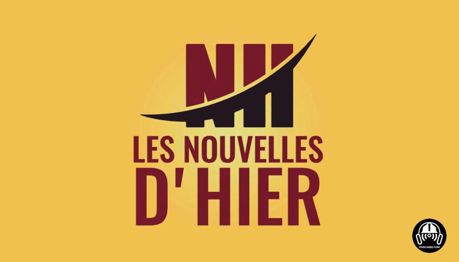 #LNDH – Les Nouvelles d'hier – 14 aout 2018
