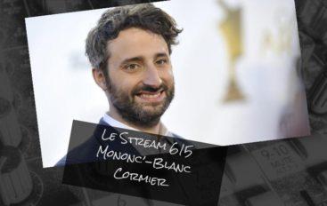 Le Stream – 615 – Mononc Louis-Jean Cormier