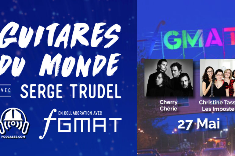Guitares du Monde 2018 – EP02: 27 Mai