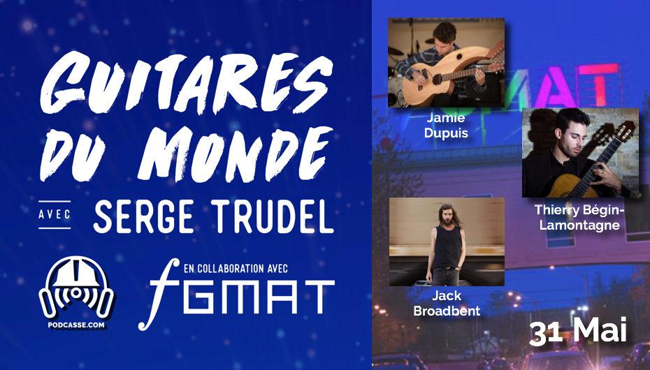 Guitares du Monde 2018 – EP06: 31 Mai