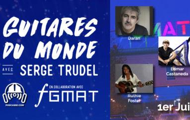 Guitares du Monde 2018 – EP07: 1er Juin