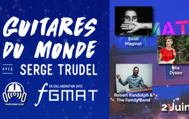 Guitares du Monde 2018 – EP08: 2 Juin