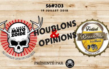 Le Super Matozoïde – S6#203 – H&O au Festival Brassicole de la Mauricie – 19 juillet 2018
