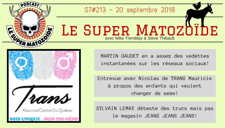 Le Super Matozoïde – S7#213 – Deux pour un pour sept – 20 septembre 2018