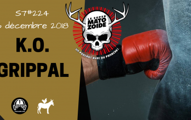 Le Super Matozoïde – S7#224 – K.O. Grippal – 6 décembre 2018