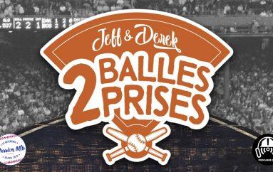 Jeff & Derek – 2 Balles 2 Prises – S01 – EP01: Un appel aux fanatiques de baseball du Québec