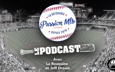 Passion MLB – S03 – EP14: À la défense de Chris Davis