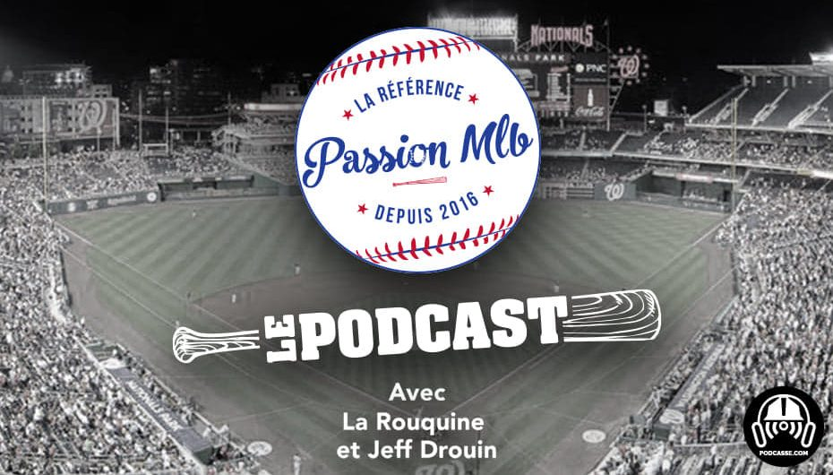 Passion MLB – S03 – EP18: Changement de cap !
