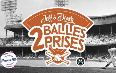 2 Balles 2 Prises – S01 – EP05: Ça brasse dans la MLB