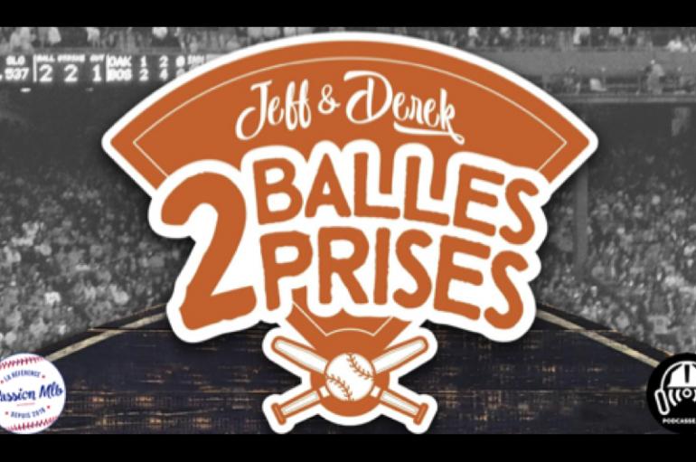2 Balles 2 Prises – S01 – EP10: Pourquoi se moquer de Chris Davis ?