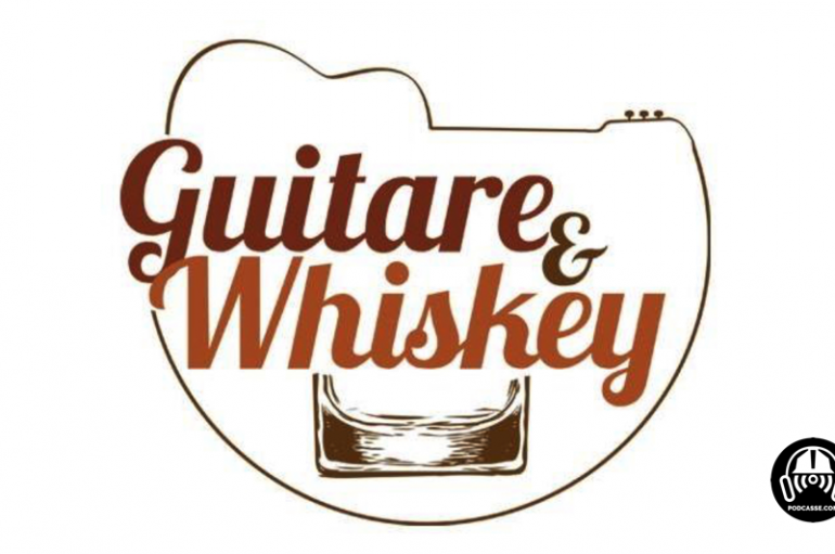Guitare & Whiskey – EP15: De la bombe
