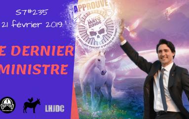 Le Super Matozoïde – S7#235 – Le Dernier Ministre – 21 février 2019