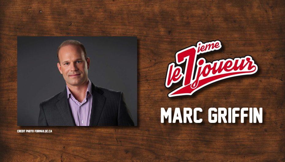 Le 7ième Joueur – EP07: Marc Griffin