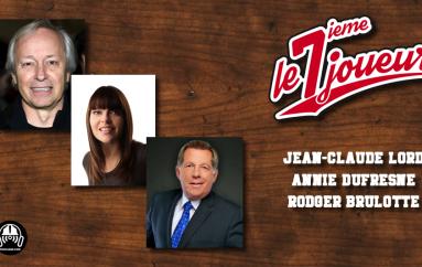 Le 7ième Joueur – EP09: Jean-Claude Lord, Annie Dufresne et Rodger Brulotte
