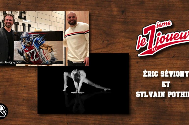 Le 7ième Joueur – EP08: Sévigny & Sylvain Pothier