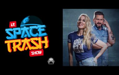 Le Space Trash Show se joint à Productions Podcasse et Radio H2O !