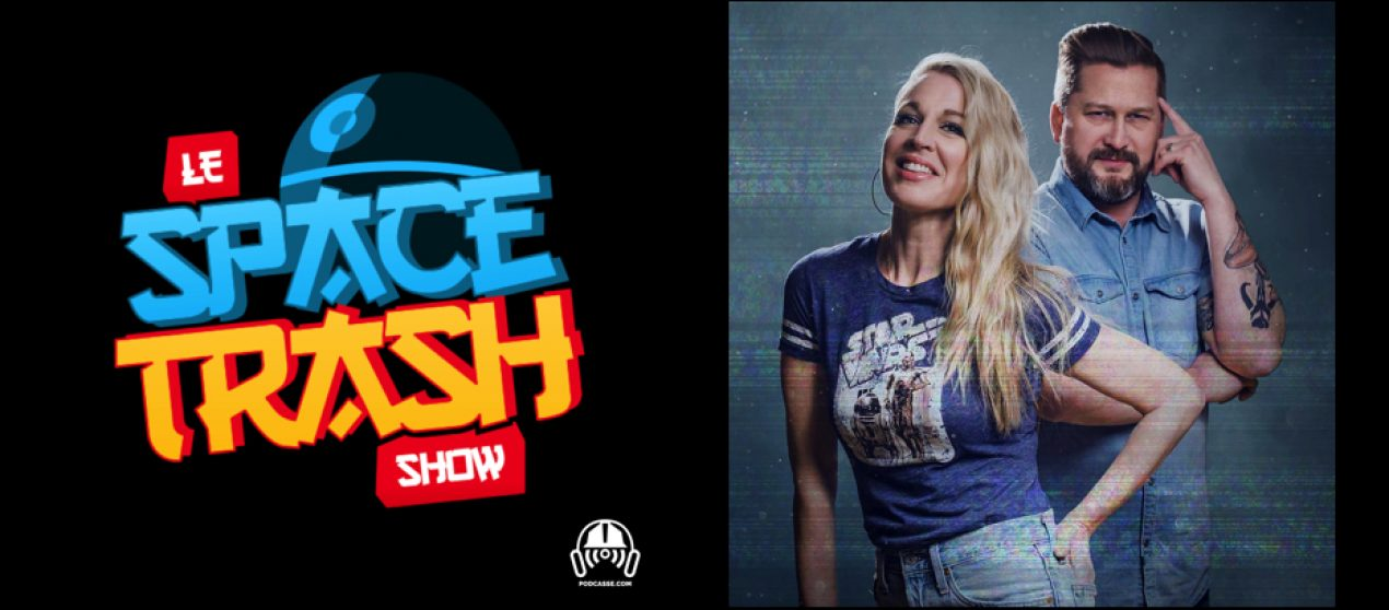 Le Space Trash Show – EP06: 501st Legion (1ère partie)