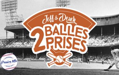 2 Balles 2 Prises – S01 – EP16: Un gros pas vers les Expos