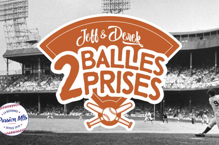 2 Balles 2 Prises – S01 – EP17: Les Rays à Montréal en 2020?