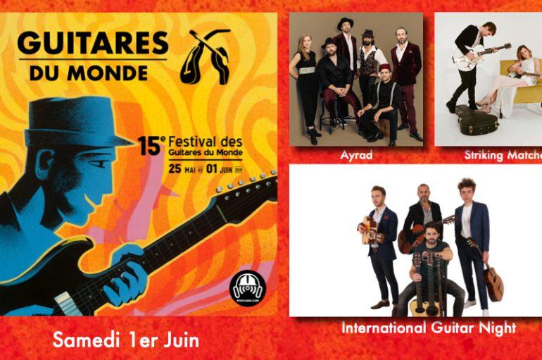 Guitares du Monde 2019 – EP07: 1er Juin