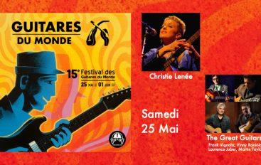 Guitares du Monde 2019 – EP01: 25 Mai
