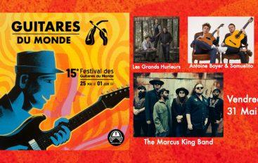 Guitares du Monde 2019 – EP06: 31 Mai