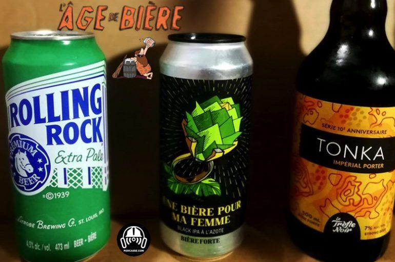 L'Âge de Bière – EP11: Rolling Rock, Une Bière pour ma Femme & Tonka