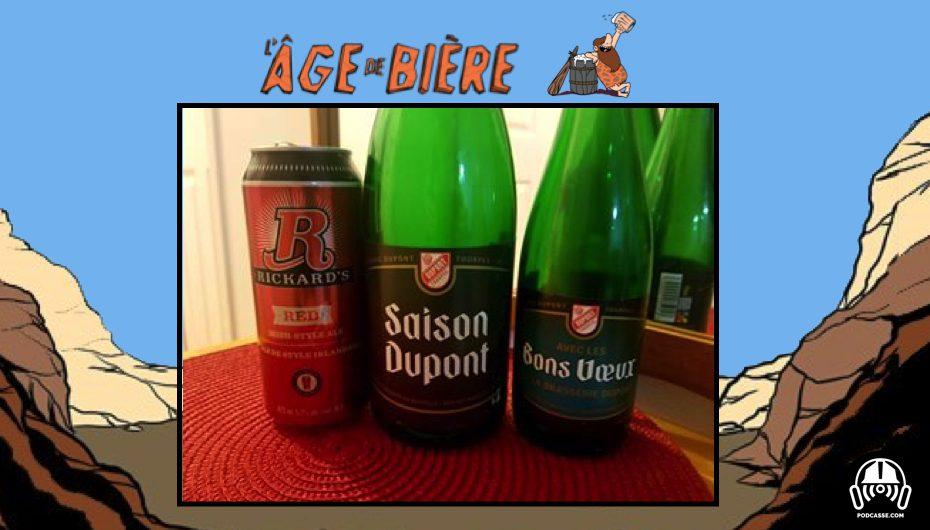 L'Âge de Bière – EP10: Rickard's & Dupont