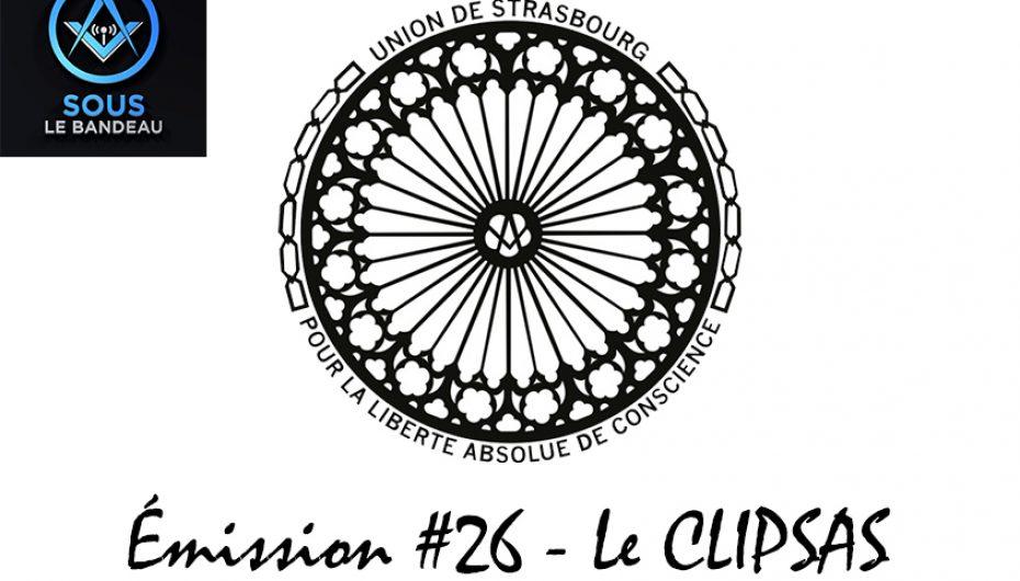 Sous le Bandeau – Émission #26 – Le CLIPSAS