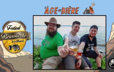 L'Âge de Bière – EP22: Festival Brassicole de Mauricie avec Ô Quai des Brasseurs