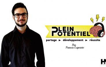 Plein Potentiel – S01 – EP15: 5 points communs du succès de nos invités