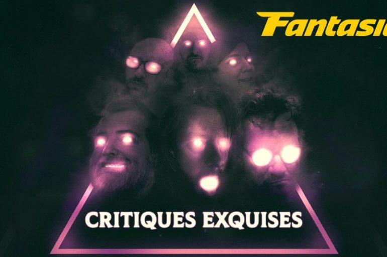 Critiques Exquises – EN MODE FANTASIA – Rétrospective 2019 – Part 1 de 2