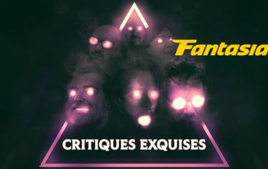 Critiques Exquises – EN MODE FANTASIA – 29 AU 31 Juillet
