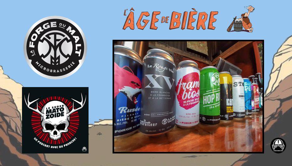 L'Âge de Bière – EP24: Le Super Matozoïde & La Forge du Malt