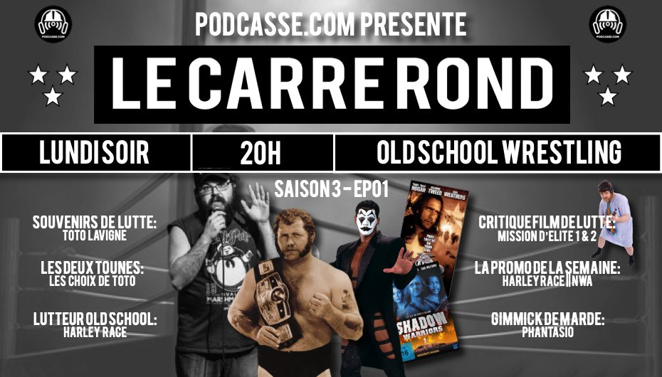 Le Carré Rond – S03 – EP01: Toto Lavigne et Harley Race