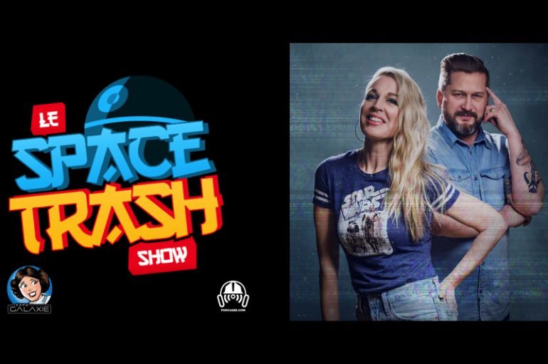 Le Space Trash Show – EP11: Wrap-Up Celebration avec JF Beaupré